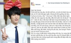 Fan Việt thi nhau gửi 'tâm thư' cho Jae Joong
