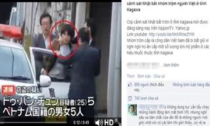 Video người Việt ăn cắp bị bắt ở Nhật gây chấn động