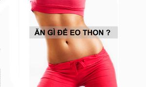 4 cách hạn chế ăn nhiều để eo thon dáng gọn