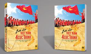 Tặng độc giả 5 cuốn sách 'Bước chân Việt Nam 4 cực 1 đỉnh'