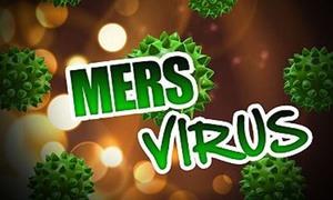 MERS - virus đáng sợ nhất hiện nay nguy hiểm như thế nào