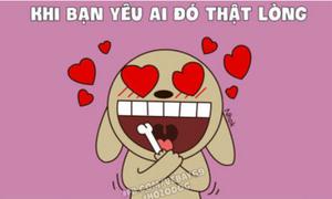 Cười té ghế 4/11: Khi bạn yêu ai đó thật lòng
