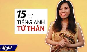 15 từ tiếng Anh quen thuộc người Việt dễ phát âm sai