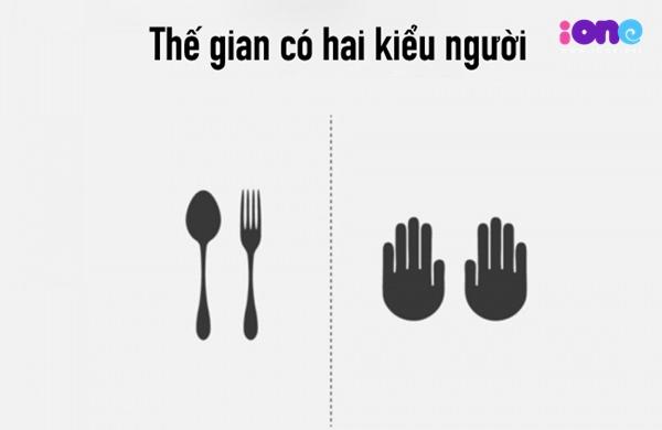 Nếu như bạn thích dùng nĩa, muỗng thì không ít người khác vẫn thích dùng tay để ăn.
