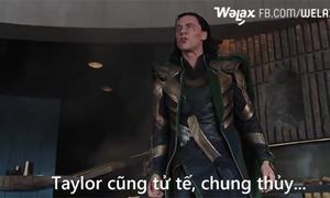Hội siêu anh hùng phản ứng dữ dội khi Loki hẹn hò Taylor