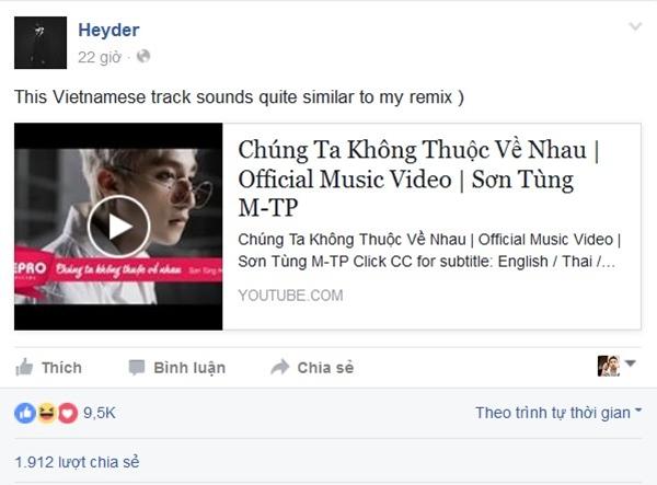 DJ Heyder chia sẻ đường link MV Chúng ta không thuộc về nhau của Sơn Tùng trên fanpage cùng dòng nhận xét có sự tương đồng.