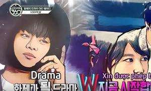 'W- Hai thế giới' phiên bản idol Kpop