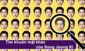 Tinh mắt phát hiện khuôn mặt khác lạ của Song Joong Ki