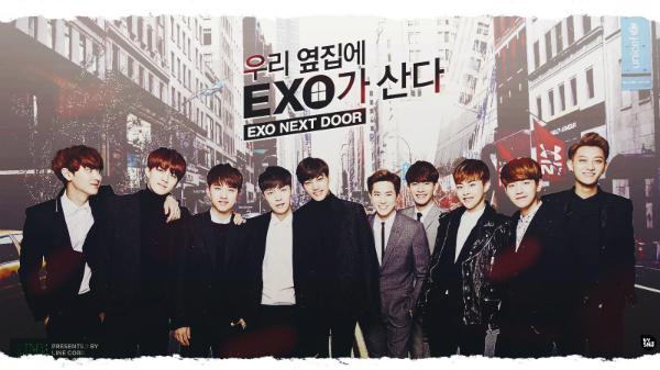 EXO Next Door là phim chiếu mạng lãng mạn, hài hước do các thành viên nhóm   EXO đóng chính, phát sóng năm 2015.
