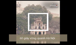 60 giây dạo quanh Hà Nội