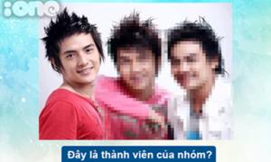 Quiz: Đây là thành viên của nhóm nhạc Việt nào?