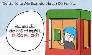 Tranh vui: Nếu sở hữu 'tủ điện thoại yêu cầu' của Đôrêmon