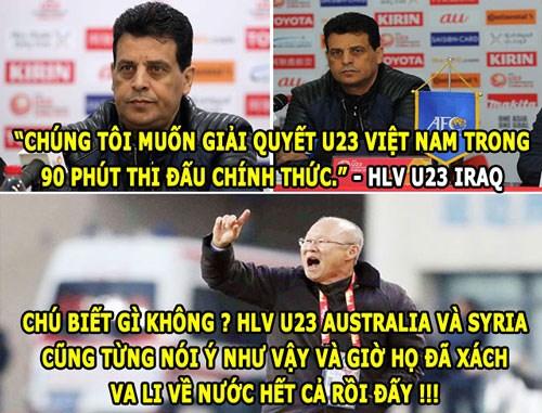 Dân mạng chế ảnh châm biếm lời tuyên bố chắc nịnh của HLV U23 Iraq trước trận đấu với Việt Nam tối qua.
