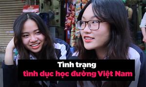 39% học sinh lớp 12 đã làm 'chuyện ấy': Giới trẻ Việt nói gì?