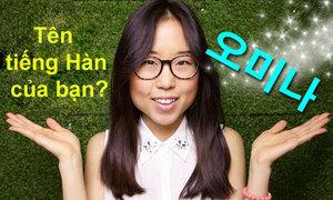 Tên tiếng Hàn của bạn là gì?
