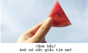Bộ ảnh 'thả thính' bằng trái cây cực yêu của 9x Sài Gòn