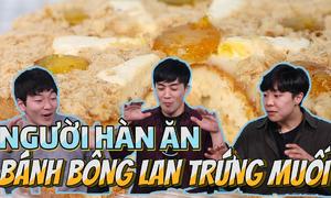 Món bánh bông lan trứng muối, người Hàn thấy sao?