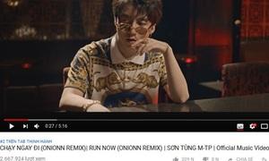 MV 'Chạy ngay đi' phiên bản remix tiếp tục oanh tạc YouTube