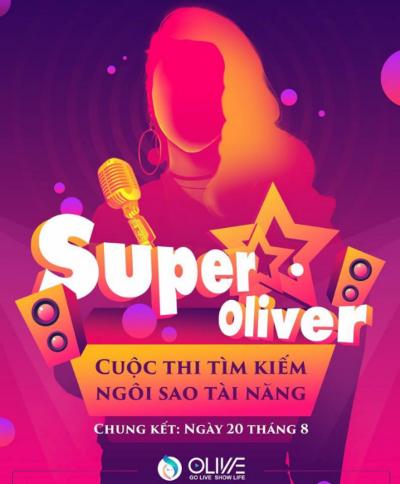 Bạn sẽ có cơ hội tỏa sáng khi tham gia cuộc thi Super Oliver.