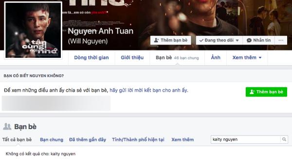 Will cũng không còn là bạn của Kaity Nguyễn trên Facebook.