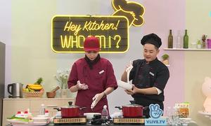 Thanh Duy thử thách nấu chè cùng Gil Lê
