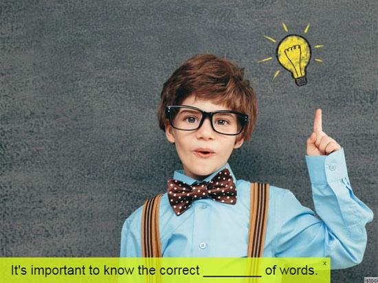 Khả năng dùng từ tiếng Anh của bạn chuẩn đến đâu? (3) - 5