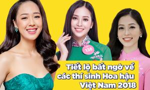 Những bí mật thú vị về thí sinh Hoa hậu Việt Nam 2018