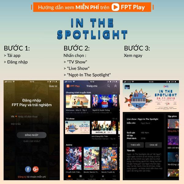 Hướng dẫn xem miễn phí liveshow Ngọt - In the Spotlight trên mọi nền tảng.