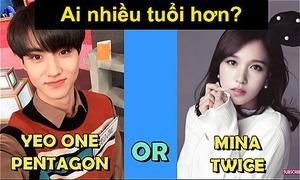 Fan Kpop thử tài đoán idol lớn tuổi hơn?