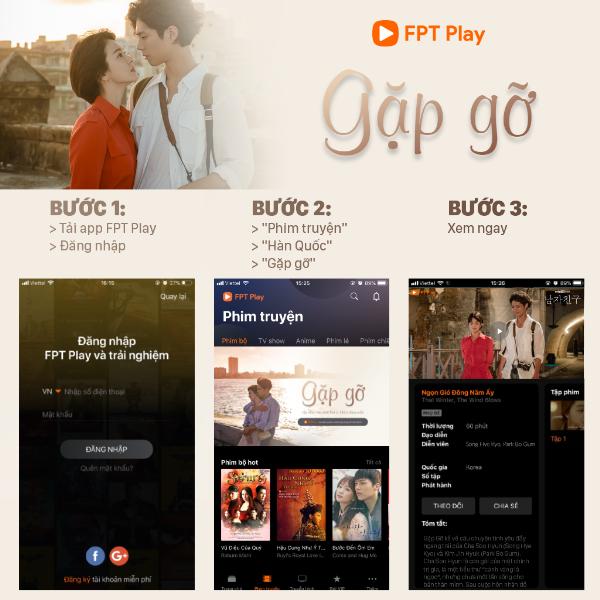 Hướng dẫn xem miễn phí phim Gặp Gỡ trên FPT Play.
