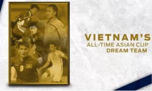 Báo châu Á chọn 'đội hình trong mơ' xuất sắc nhất lịch sử bóng đá Việt