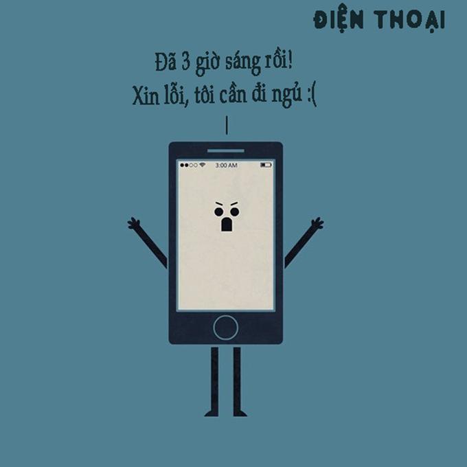 <p> Dù là con người hay điện thoại thì bạn cũng đừng dùng hao như thế chứ? Đã là 3 giờ sáng rồi và ai cũng cần được đi ngủ.</p>