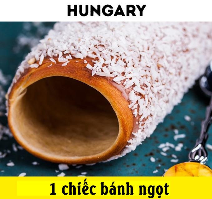 <p> Tại Hungary, du khách sẽ được thưởng thức một chiếc bánh ngọt phủ đường với giá 1 USD.</p>