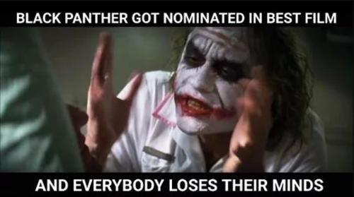 Black Panther nhận được đề cử Oscar - Thế giới này mất trí hết rồi!
