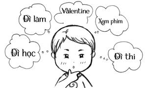 Với bạn hôm nay là ngày gì nếu không phải Valentine?