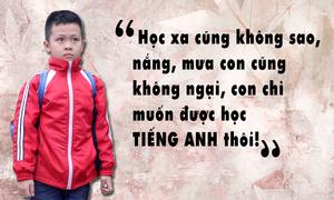 Hành trình tìm 'con chữ ngoại quốc' của cậu bé 7 tuổi