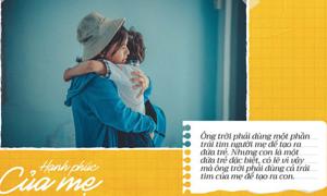Những câu thoại xúc động về tình mẫu tử trong 'Hạnh phúc của mẹ'