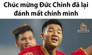 Mở tỷ số, Hà Đức Chinh được chế ảnh 'lại đánh mất chính mình'