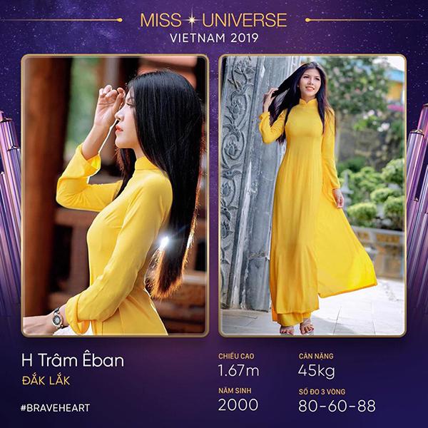 Một người đẹp Ê đê cũng được HHen Niê tiếp động lực tham gia là H Trâm Êban. Cô gái sinh năm 2000sinh ra và lớn lên tại thành phố Buôn Ma Thuột.