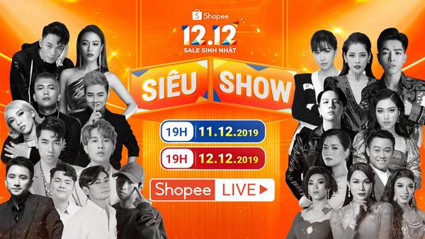 Siêu Show 12/12 sẽ diễn ra trong hai ngày 11 và 12/12, được phát trực tiếp trên tính năng Shopee Live của ứng dụng mua sắm Shopee.