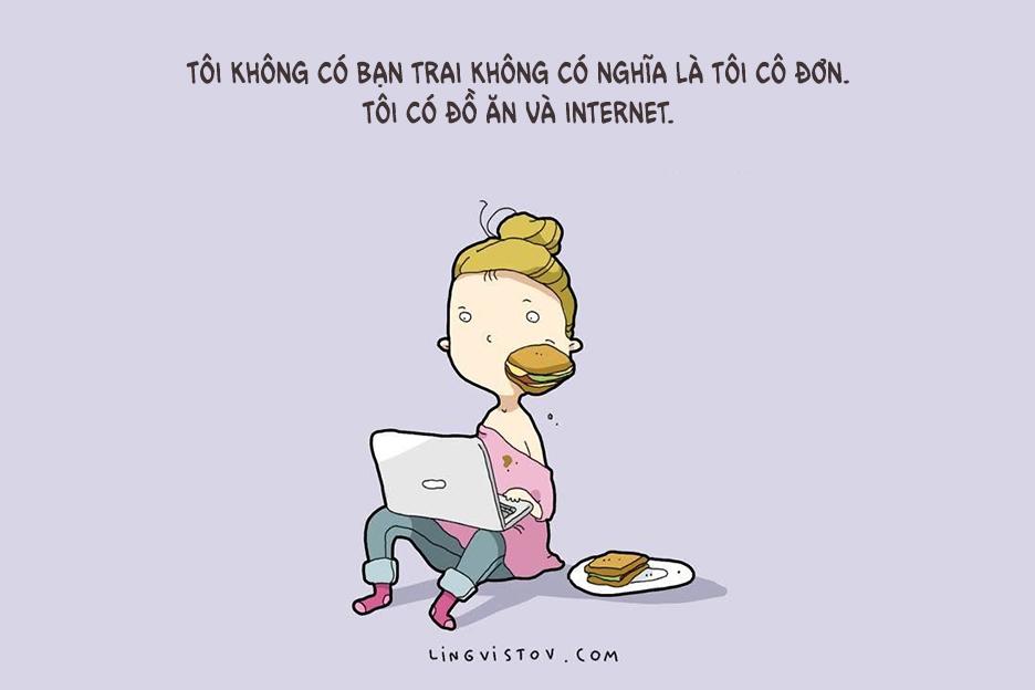 Đồ ăn và internet cũng đủ khiến tui hạnh phúc.
