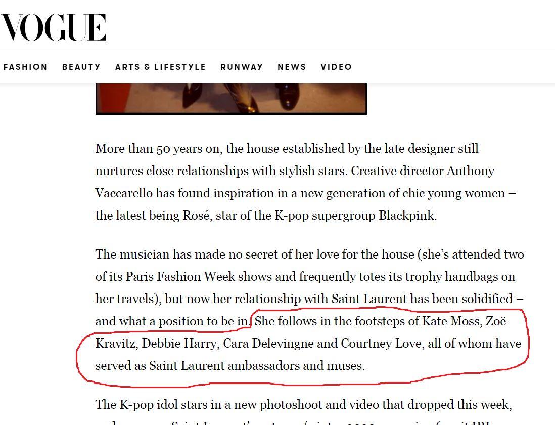Fan gọi Rosé là đại sứ toàn cầu đầu tiên của YSL sau 59 năm, nhưng Vogue UK lại viết Rosé được YSL chọn tiếp bước những người đã từng làm ambassador và muse của SL như Kate Moss, Debbie Harry....
