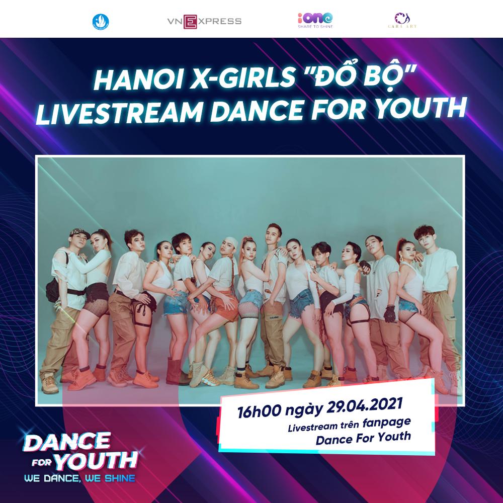Hanoi X-Girls chia sẻ kinh nghiệm trình diễn tại livestream của Dance For Youth.